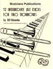 12 Intermediate Jazz Duets for Two Trombones