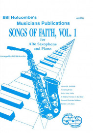 Songs of Faith for Alto Saxophone and Piano, Volume 1 (Book only)