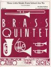 Three Little Maids From School Are We (Brass Quintet)