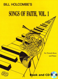 Songs of Faith for French Horn and Piano, Volume 1 (Book and CD)