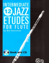 12 Intermediate Jazz Etudes for Flute (Book and CD)