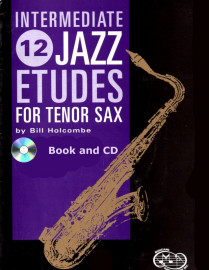 12 Intermediate Jazz Etudes for Tenor Saxophone (Book and CD)