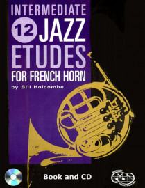 12 Intermediate Jazz Etudes for French Horn (Book and CD)