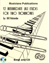 12 Intermediate Jazz Duets for Two Trombones (Book and CD)