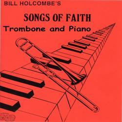 Songs of Faith for Trombone