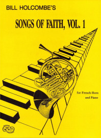 Songs of Faith for French Horn and Piano, Volume 1 (Book only)
