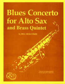 Blues Concerto for Alto Sax & Brass Quintet