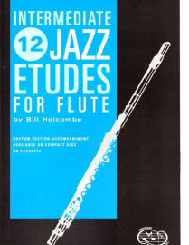 12 Intermediate Jazz Etudes for Flute