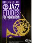 12 Intermdiate Jazz Etudes for French Horn