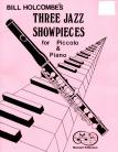 Three Jazz Showpieces for Piccolo and Piano