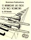 12 Intermediate Jazz Duets for Two Trombones