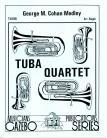 George M. Cohan Medley-Tuba